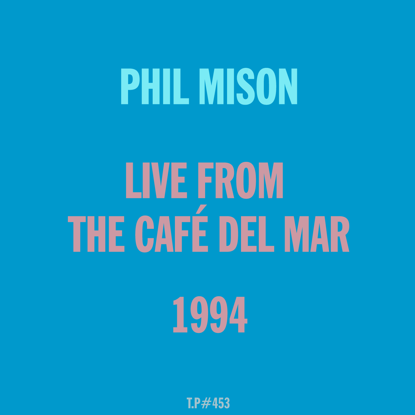 Phil Mison, Live, Café Del Mar, September, 1994, Ibiza, DJ, Classic, Evening, Set