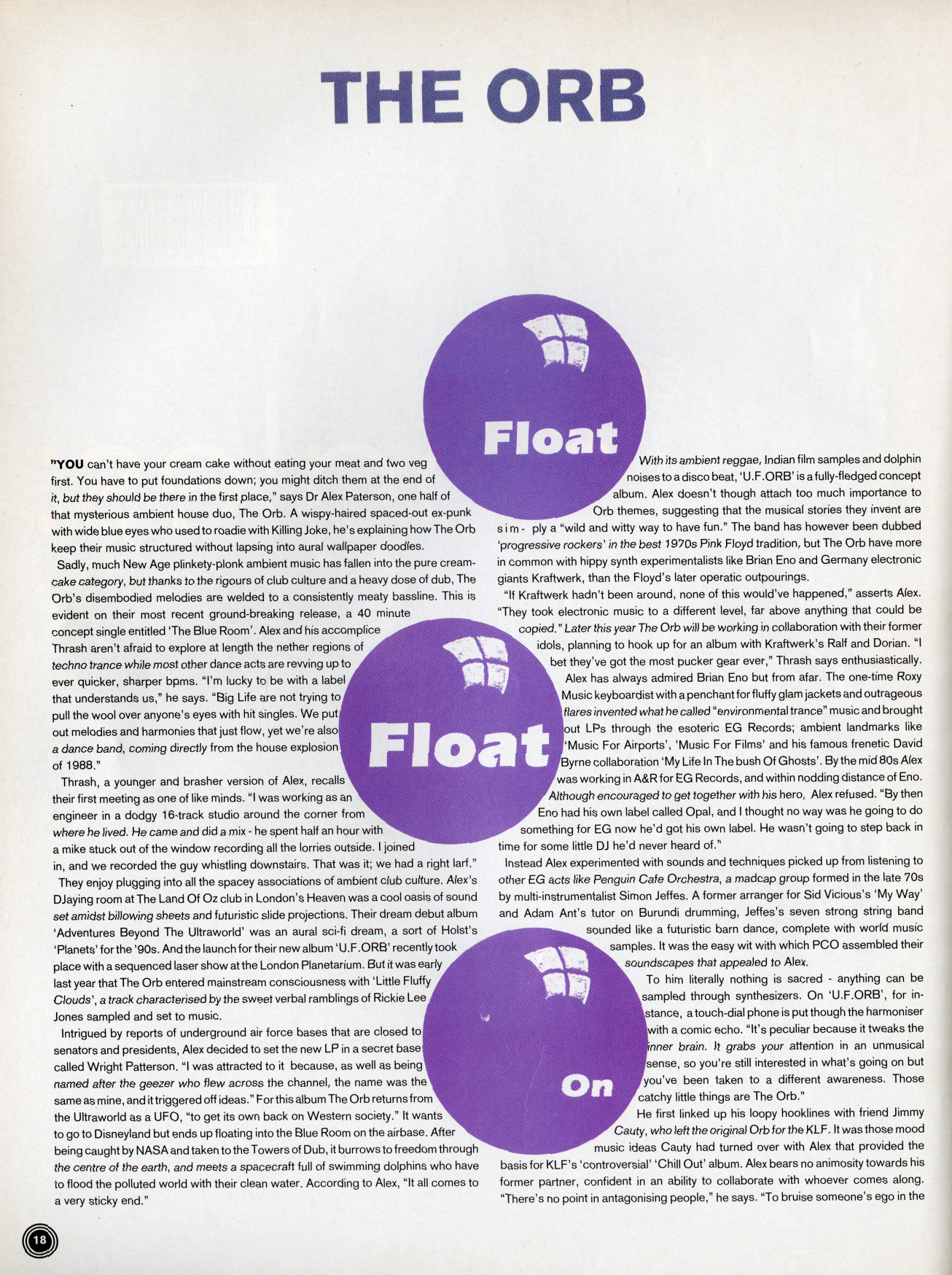 The Orb, Float Float On, July, 1992, Mixmag, Alex Patterson, Thrash, Wau! Mr Mojo, Ambient, House